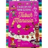 Buku Ensiklopedia Anak Cerdas : Tubuh Manusia