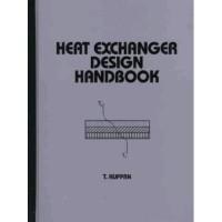 Heat Exchanger Design Handbook (Mechanical Engineering (Marcell D