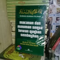 Sunnah Sunnah Pilihan Makanan & Minuman Serta Hewan Qurban Sembelihan