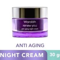 WARDAH renew you anti aging night cream 30gr