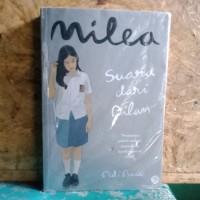 Novel Milea Suara dari Dilan by: Pidi Baiq