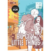BIG CITY, LITTLE THINGS