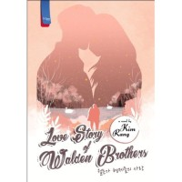 LOVE STORY OF WALDEN BROTHERS