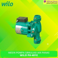 Mesin Pompa Sirkulasi Air Panas Wilo PH-401E Hot Water Circul Terlaris