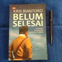Kris Biantoro Belum Selesai