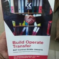 Build Operate Transfer Bot Contract BUMN Swasta Kepastian Hukum Terkai