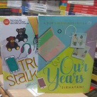 PAKET 2 NOVEL TRUE STALKER DAN OUR YEARS