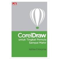 Buku CorelDraw untuk Tingkat Pemula Sampai Mahir   Jubilee Enterprise