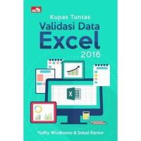 Buku Kupas Tuntas Validasi Data Excel 2016   Yudhy Wicaksono