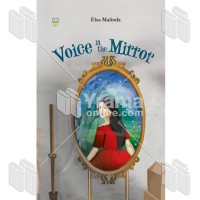 NOVEL VOICE IN THE MIRROR