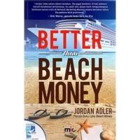 Buku Better Than Beach Money   Jordan Adler (Bisnis) (MLM) (Best Selle