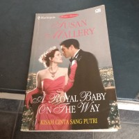 A Royal Baby On The Way- Novel Harlequin Terjemahan by Susan Mallery