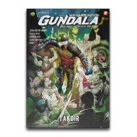 Komik GUNDALA - The Official Movie Adaptation