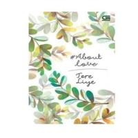 Buku Novel #About Love   Tere Liye