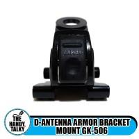 D-ANTENNA ARMOR BRACKET MOUNT GK-506