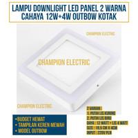 Lampu Downlight LED Panel 2 Warna Cahaya 12W+4 Watt Outbow KOTAK