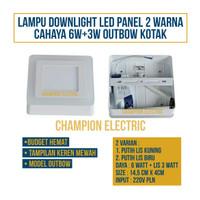 Lampu Downlight LED Panel 2 Warna Cahaya 6W+3 Watt Outbow KOTAK