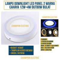 Lampu Downlight LED Panel 2 Warna Cahaya 12W+4 Watt Outbow Bulat
