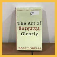 Buku Import The Art of Thinking Clearly (Original Paperback)