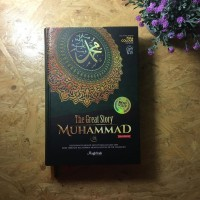 Sirah Nabawiyah - The Great Story of Muhammad