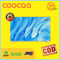 COOCAA LED TV 40inch ANDROID SMART TV - WIFI - 40S6G -resmi COOCAA