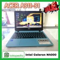 Laptop Bekas ACER Aspire 3 A311-31 Celeron N4000 Led 12inc