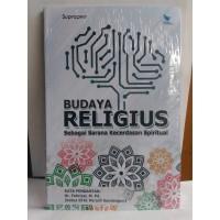 Budaya Religius Sebagai Sarana Kecerdasan Spiritual – Suprapno