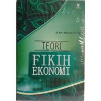 Teori Fikih Ekonomi – Dr. KH. Nawawi, M. Ag.