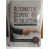 Alternative Dispute Resolution Ed.2 – Ahmad Musadad