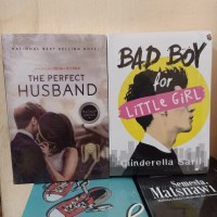 PAKET 2 NOVEL WATTPAD THE PERFECT HUSBAND - BAD BOY FOR LITTLE GIRL