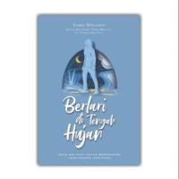 Berlari Di Tengah Hujan/Indra Sugiarto/Roda Publika Kreasi [Original]