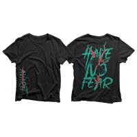 Avaret- Have no Fear / Casual Tshirt