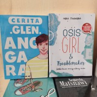 PAKET 2 NOVEL WATTPAD GLEN ANGGARA - OSIS GIRL TROUBLEMAKER
