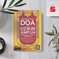 DAHSYATNYA DOA & DZIKIR AMPUH SOLUSI MASALAH HIDUP SEHARI-HARI