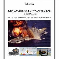Buku Ajar Diklat GMDSS Radio Operator Tingkat G.O.C - BUKU ASLI