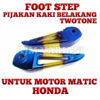 FOOT STEP/PIJAKAN KAKI TWOTONE MOTOR MATIC HONDA BEAT/VARIO/SCOPY/DLL