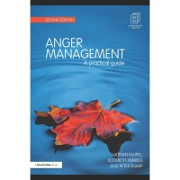 Anger Management A Practical Guide (Adrian Faupel)
