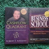 Cashflow Quadrant Dan Business School Robert kiyosaki