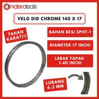 DID Velg Motor Lebar 140 Diameter Ring 17 Chrome