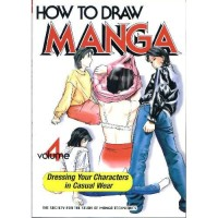 How To Draw Manga Volume 4: Dressing Your Caracters in Casual Wea