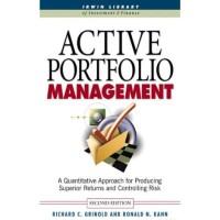 Active Portfolio Management: A Quantitative Approach for Producin