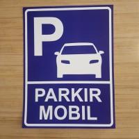 SIGN PLAT PARKIR MOBIL 40x60CM ALUMINIUM K3 SAFETY rambu