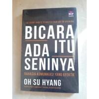 Buku Bicara Itu Ada Seninya   Oh Su Hyang (Komunikasi)
