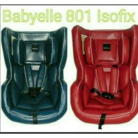 Car Seat Baby Elle 801 Carseat BabyElle Isofix Jok Kursi Mobil Murah