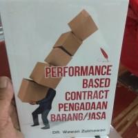 Reformance Based Contract Pengadaan Barang Jasa