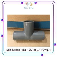 """Sambungan Pipa Tee T 1 """" Inch PVC Cabang - Sambungan Pipa Power"""