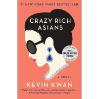 Crazy Rich Asians (Crazy Rich Asians Trilogy)by Kevin Kwan Novel Impor
