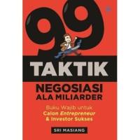 Buku 99 Taktik Negosiasi Ala Miliarder   Sri Masiang