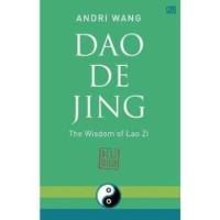 Buku Dao De Jing-The Wisdom Lao Zi   Andri Wang (Best Seller)