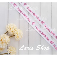 Pita Satin Putih Pink Happy Birthday Ulang Tahun Kado Hamper 3/4 inch